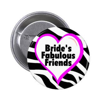 Brides Fabulous Friends Zebra Stripes 6 Cm Round Badge