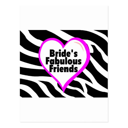 Brides Fabulous Friends Zebra Stripes Postcard