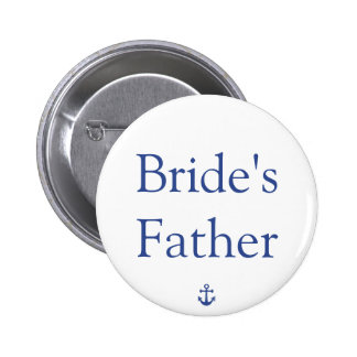 Bride's Father Nautical Wedding Buttons