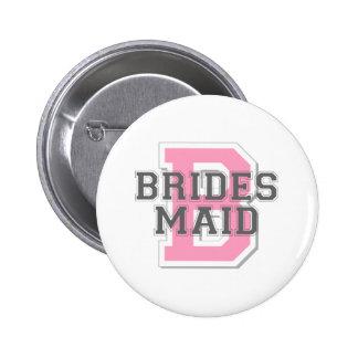 Brides Maid Cheer 6 Cm Round Badge