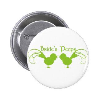 Bride's Peeps/ Green 6 Cm Round Badge