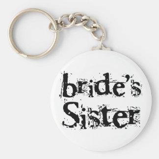 Bride's Sister Black Text Basic Round Button Key Ring