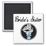 Brides Sister Fridge Magnet