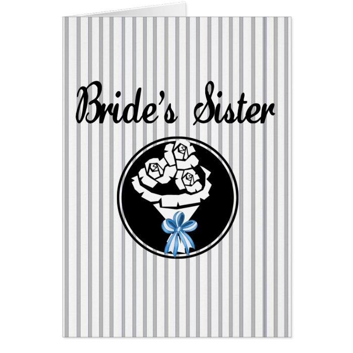 Brides Sister Greeting Card