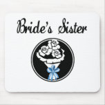Brides Sister Mouse Pad
