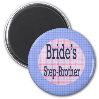 Brides Step-Brother Magnet