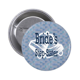 Brides Step-Sister Button