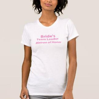 Bride's Team Leader Matron of Honor Casual Scoop T-Shirt