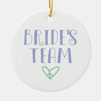 Bride's Team Round Ceramic Decoration