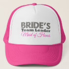 Bride's team to leader maid of honor trucker hat