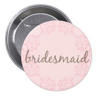 Bridesmaid 15 7.5 cm round badge