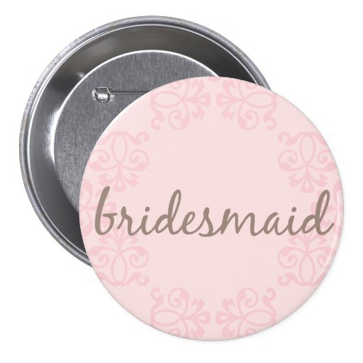 Bridesmaid 15 buttons