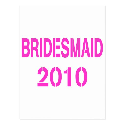 Bridesmaid 2010 post cards