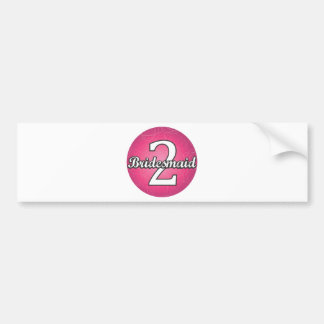 Bridesmaid #2 bumper sticker