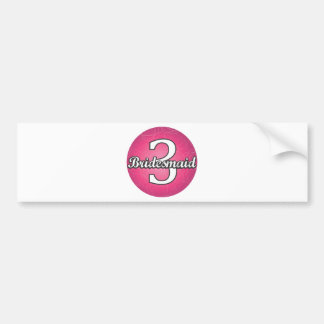 Bridesmaid #3 bumper sticker