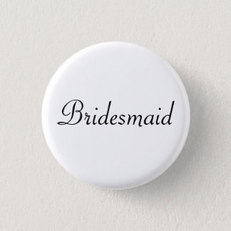 BRIDESMAID 3 CM ROUND BADGE