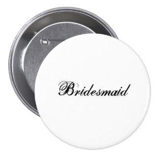 Bridesmaid 7.5 Cm Round Badge
