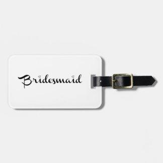 Bridesmaid Black on White Bag Tag