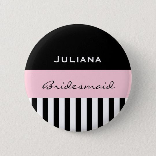 Bridesmaid BLACK STRIPES with PINK V01 6 Cm Round Badge
