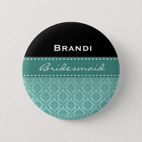 Bridesmaid Black White Teal Damask V2 6 Cm Round Badge