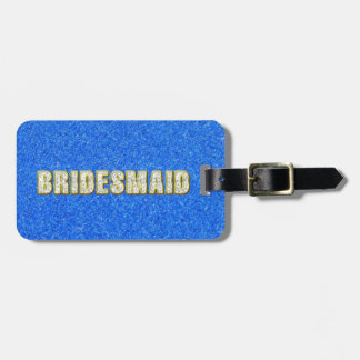Bridesmaid Bling in Blue Luggage Tag
