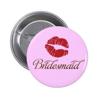 Bridesmaid - Bridal Wedding Party Fun Buttons