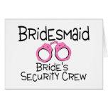 Bridesmaid Brides Security Crew Cards