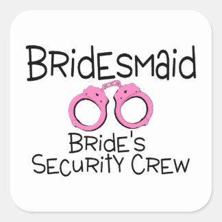 Bridesmaid Brides Security Crew Square Sticker