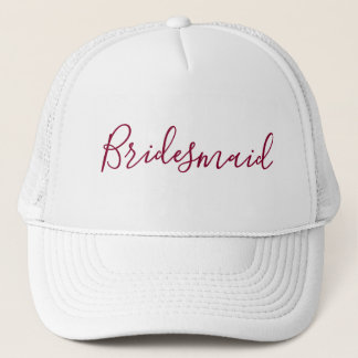 Bridesmaid Burgundy font Trucker Hat