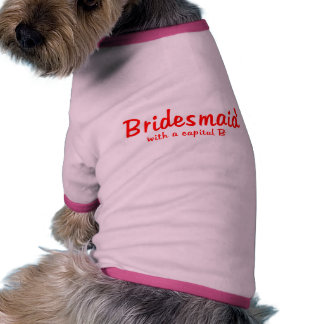 Bridesmaid Capital B Dog Clothes