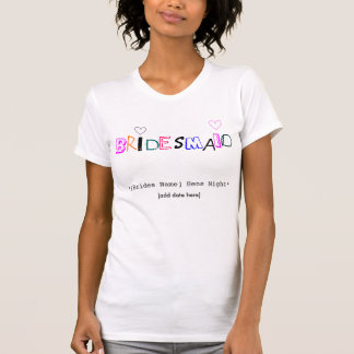 """Bridesmaid"" customizable singlet T-Shirt"