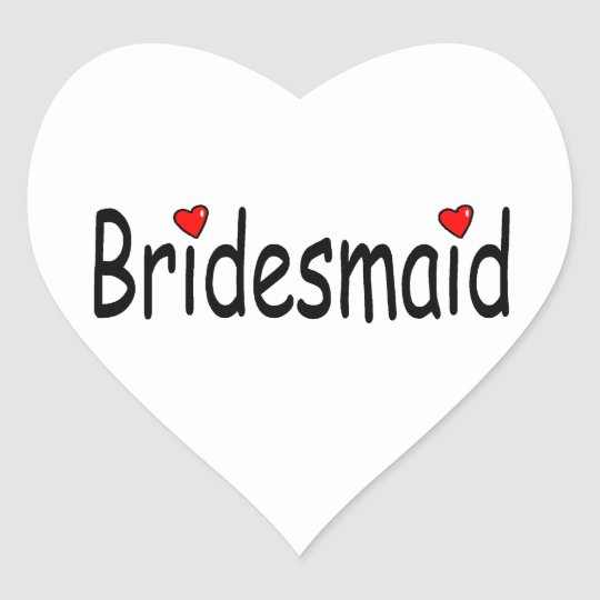 Bridesmaid Heart Sticker