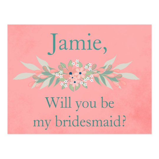 Bridesmaid Invite Pink and Green Floral Postcard
