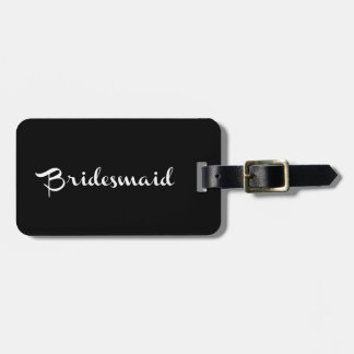 Bridesmaid Luggage Tag White On Black
