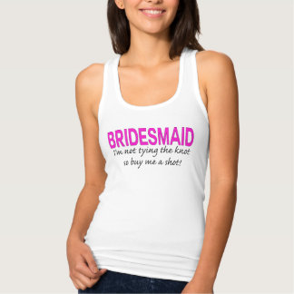 Bridesmaid: not tying the knot... so buy me a shot tshirt