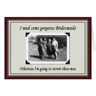 Bridesmaid or chose a man? - FUNNY Card