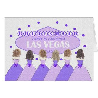 BRIDESMAID Party In Fabulous Las Vegas Greeting Cards