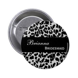 BRIDESMAID Pin Button Gray Leopard V207A6