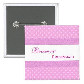 Bridesmaid Pin Button  Pink Polka Dots and Lace