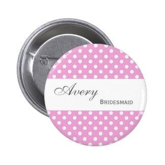 BRIDESMAID Pin Button Pink Polka Dots M404