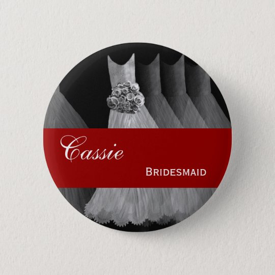 BRIDESMAID Pin Button Silver Grey Red Gowns M401