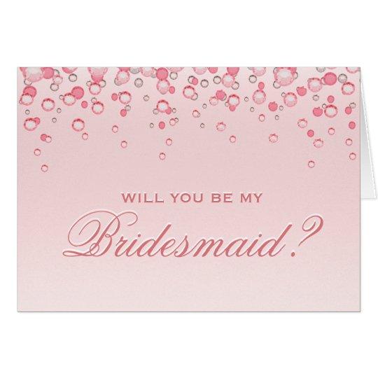 Bridesmaid? Pink Blush Card