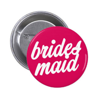Bridesmaid Pink Button - Bachelorette party