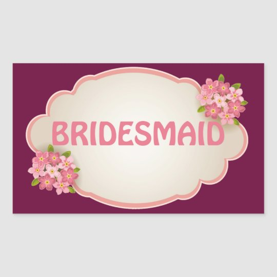 Bridesmaid (pink floral) rectangular sticker