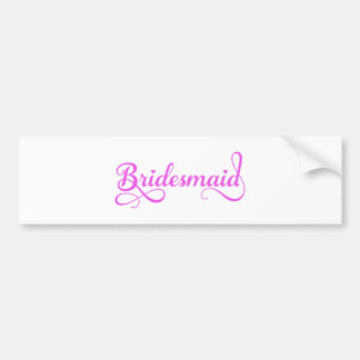 Bridesmaid, pink word art text design for t-shirt bumper sticker