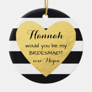 Bridesmaid proposal ornament gold heart Christmas