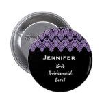 Bridesmaid Purple Black Damask Custom Name Button