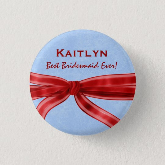 Bridesmaid Red Bow Custom Name V7 3 Cm Round Badge