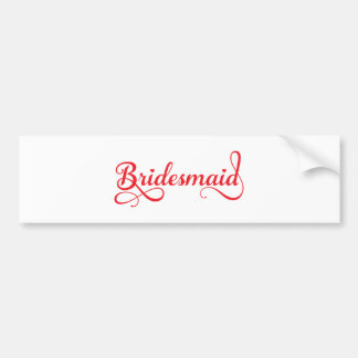 Bridesmaid, red word art text design for t-shirt bumper sticker