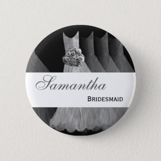BRIDESMAID Silver Gowns F200A 6 Cm Round Badge